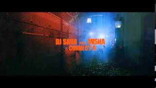 Dj Sava feat  Misha  Connect R  Te strig Official Video