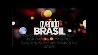 Robson Moura e Lino Krizz - Vem Dançar Com Tudo - Danza Kuduro Instrumental Remix