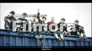 NightCore - KNK + BTS (I Knock U)