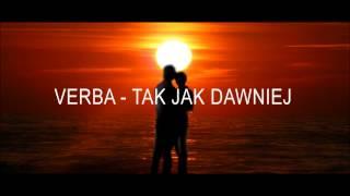 Verba - Tak jak dawniej ( 2015 ) + tekst