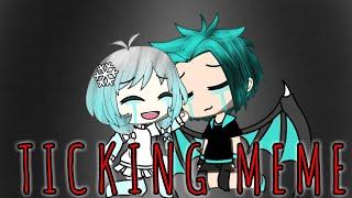 Ticking Meme *ESPECIAL 30K* | Gacha Life (Aviso: Contém Sangue!!!)