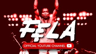 Fela's Official Youtube Channel Trailer