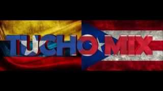 MEGA - BELLAQUEO - EXPLOSIVO - DJ TUCHO - MIX -  2014!