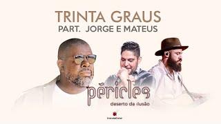Péricles - Trinta Graus (Part. Jorge & Mateus) - CD Deserto da Ilusão