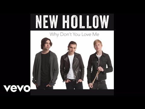 new-hollow-why-dont-you-love-me-newhollowmusicvevo