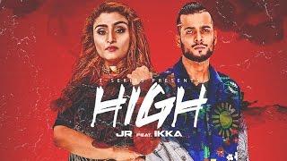 """HIGH"" Full Video Song - JR Feat IKKA    Rajat Nagpal    T-Series"