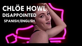 Chloe Howl - Disappointed (Lyrics/Spanish - English)