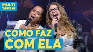 Como Faz Com Ela | Marília Mendonça + Anitta | Música Boa Ao Vivo com Anitta | Multishow