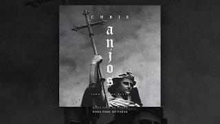 CHRIS - Anjos [Prod. Velho Beats] (Lyric Video)