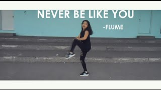 Never Be Like You Dance Cover - Flume [ May J Lee Choreography]