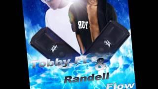 Tobby FT &  Randell Flow-Eli Black no mediga que no.wmv