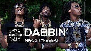"Migos Type Beat ""Dabbin'"" | Sigmabeats"