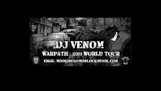 DJ VENOM - The 2013 Warpath Tour!
