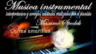 MUSICA INSTRUMENTAL DE ESPAÑA, CARTAS AMARILLAS, EN PIANO ROMANTICO Y ARREGLO MUSICAL