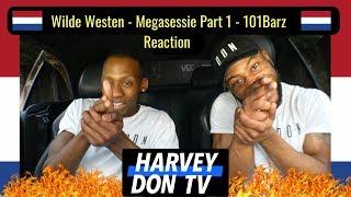 Wilde Westen - Megasessie - 101Barz Reaction HarveyDon TV @Raymanbeats