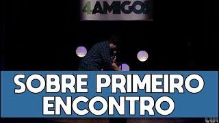 SOU PÉSSIMO EM PRIMEIRO ENCONTRO - Stand up Comedy - Luca Mendes