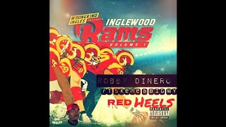 Robby Dinero Feat. Skeme & Big Wy - Red Heels