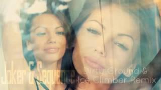 Joker & Sequence - Zła Kobieta (Ice Climber & Dirty Ground Remix)