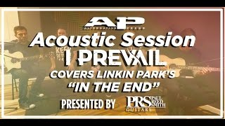 "APTV Sessions: I Prevail - ""In The End"" (Linkin Park Cover) Acoustic"