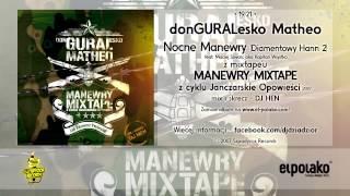19. donGURALesko Matheo - Nocne Manewry (Diamentowy Hann 2) feat. Maciej Szwarc aka. Kapitan Wsystko