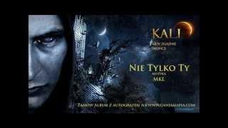 15. Kali - Nie tylko Ty (prod. MKL)