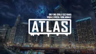 Sigala x Digital Farm Animals - Only One (Chilly Cizz Remix)