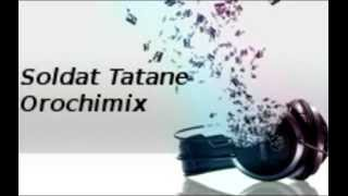 "Soldat Tatane ""Orochimix"" 2k12"