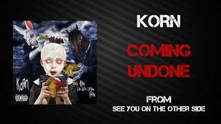 Korn - Coming Undone [Lyrics Video]