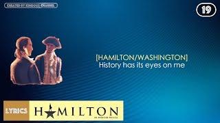 #19 Hamilton - History Has Its Eyes On You (VIDEO LYRICS)