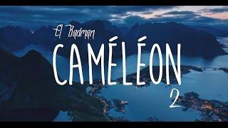 CAMELEON 2 - EL BADMAN