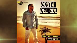 DANY el cuelno  - COSTA DEL SOL feat. Elya