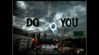 JOC DA BLOCK - DO YOU