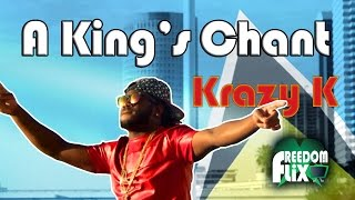 Krazy K - A King's Chant