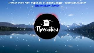 Morgan Page feat. Stella Rio & Damon Sharpe - Beautiful Disaster (Theemotion Remix)