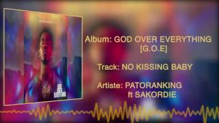 Patoranking - No Kissing Baby [Official Audio] ft. Sakordie