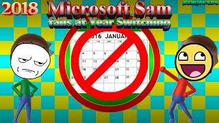Microsoft Sam fails at Year Switching