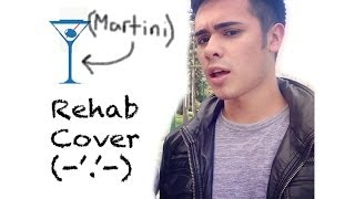 Rehab (Amy Winehouse) - Male Cover: Mark Phillips