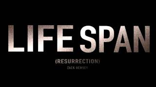 "Zack Hemsey - ""Lifespan (Resurrection)"""