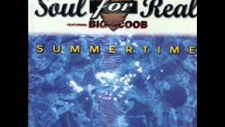 Soul For Real  ft. Big Scoob - Summertime
