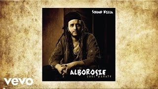 Alborosie - Sound Killa (audio)