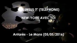 """Les Insus ? (Téléphone) - """"New-York avec toi"""""""