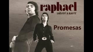 RAPHAEL- Promesas