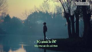 [Lyrics+Vietsub] Robin Schulz - OK (feat. James Blunt)
