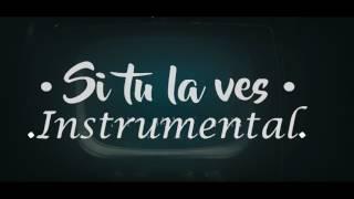 Si tú la ves - Nicky Jam ft Wisin (Álbum Fénix) Instrumental [Ccahuay]