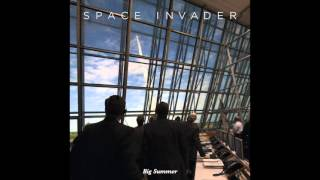 Big Summer - Space Invader [AUDIO]