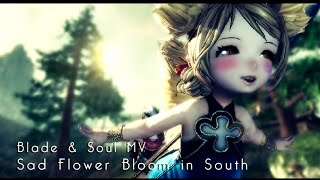 Blade & Soul OST | Sad flower bloom in south MV