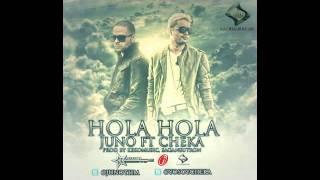 Hola Hola-Juno Ft. Cheka