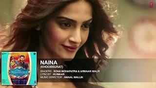Naina Full Song | Khoobsurat | Sonam Kapoor, Fawad Khan, Sona Mahapatra | Amraan Malik,Amaal Mallik