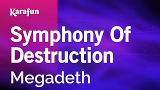 Karaoke Symphony Of Destruction - Megadeth *