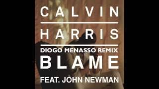 Calvin Harris ft. John Newman - Blame (Diogo Menasso Remix) [Free Download]
